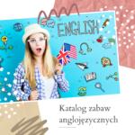 Katalog gier i zabaw na angielski