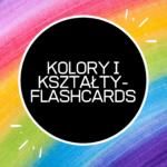FLASHCARDS -kolory i kształty