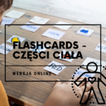 Flashcards - części ciała