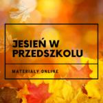 Jesień w przedszkolu - pakiet online