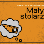 Pakiet materiałów dla przedszkola - zawód stolarz